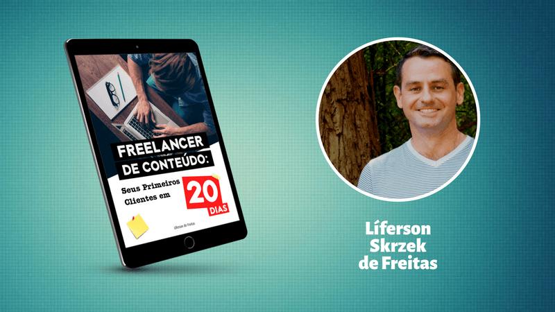 Livro Freelancer de Conteúdo: Seus Primeiros Clientes em 20 Dias