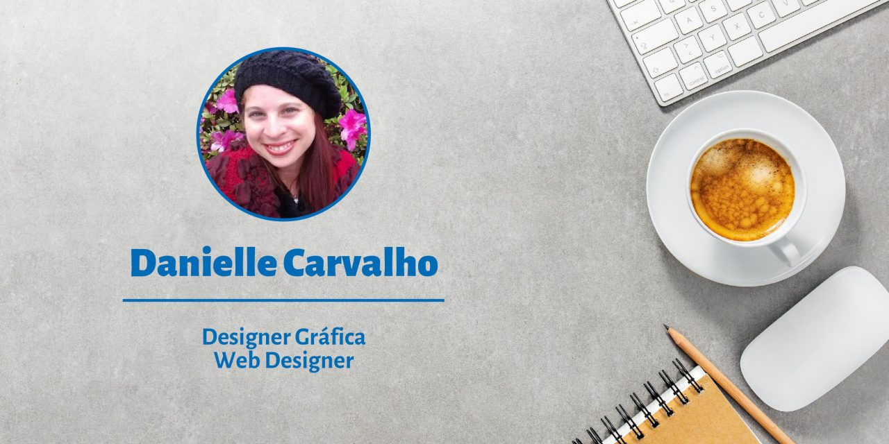 Danielle Carvalho | Freelancer