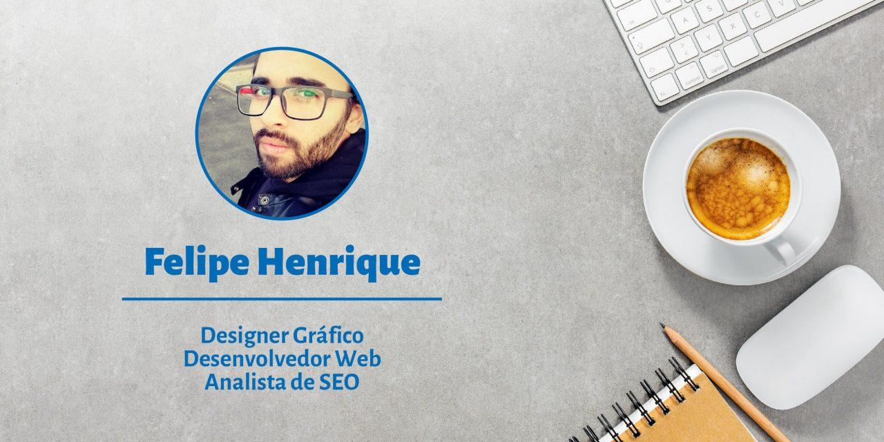 Felipe Henrique | Freelancer